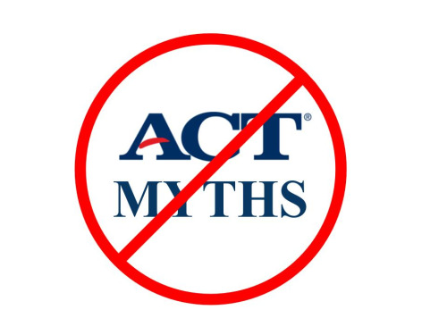 The Top 5 Myths about the ACT