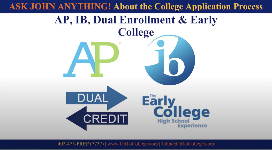 Ask John Anything: AP, IB, Dual Enrollment and Early College