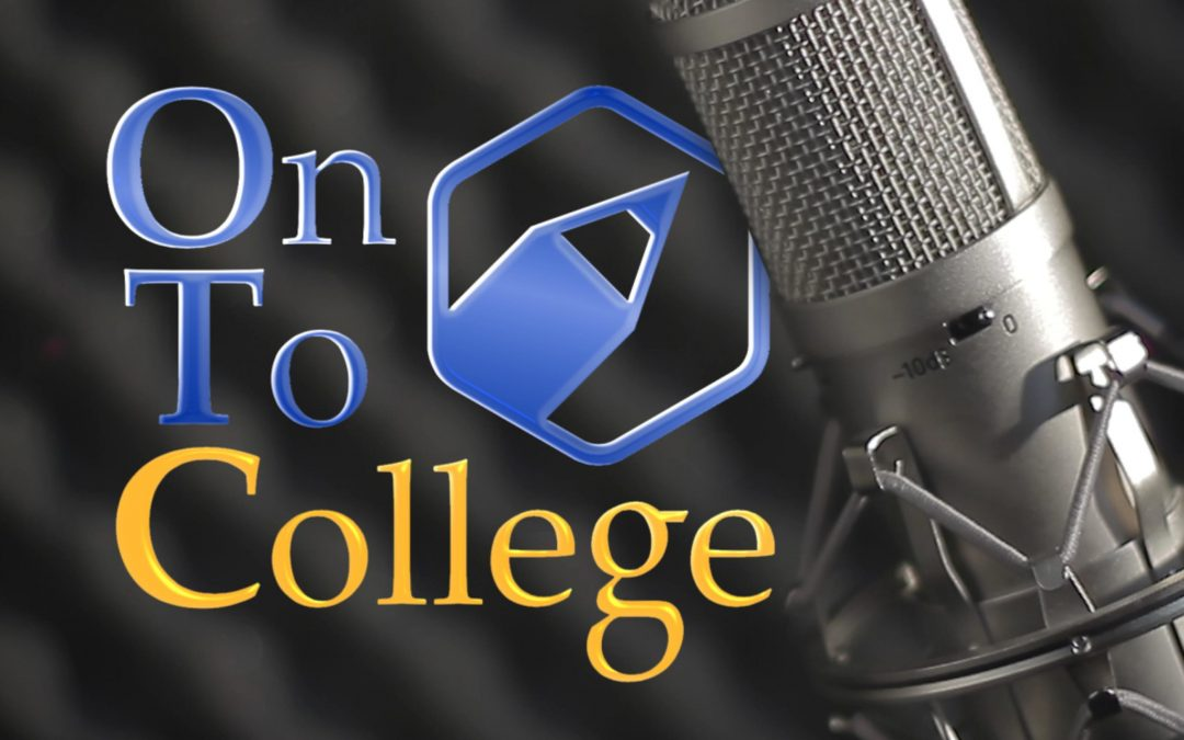 """The OnToCollege Show"" Podcast – Ep. #1: The Debut"
